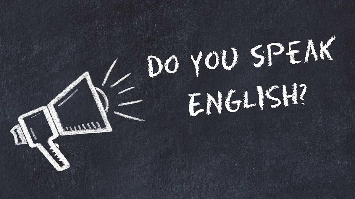 Hoy más que nunca necesitas hablar inglés